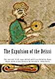 img - for The Expulsion of the D issi: The ancient Irish saga edited and translated by Kuno Meyer with a new preface by Gerald A. John Kelly (Celtic Tribes of Ireland) (Irish Edition) book / textbook / text book