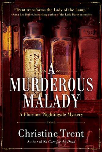 A Murderous Malady: A Florence Nightingale Mystery