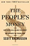 The People's Money, Scott W. Rasmussen, 145166611X