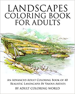 Landscapes coloring book for adults an advanced adult Landscape coloring books for adults
