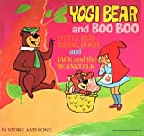 Yogi Bear and Boo Boo - Little Red Riding Hood and Jack and the Beanstalk LP