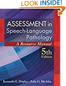 #7: Assessment in Speech-Language Pathology: A Resource Manual (includes Premium Web Site 2-Semester Printed Access Card)
