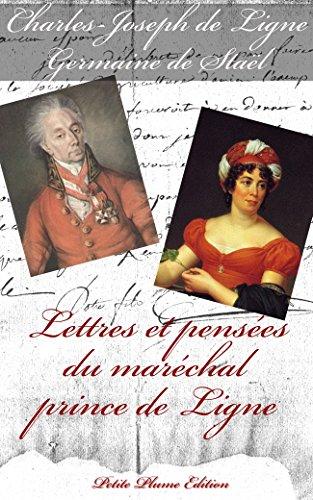 Téléchargement gratuit de livres au format pdf en ligneLettres et pensées du maréchal prince de Ligne (French Edition) in French PDF RTF DJVU B01J26FVRY