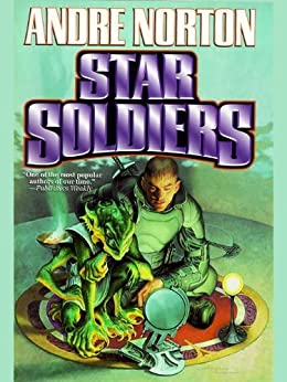 Star Soldiers by [Norton, Andre]