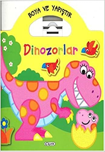Boyama Ve Yapıştır Dinozorlar Sarı 9786053341321 Amazoncom Books