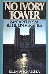 No Ivory Tower: McCarthyism and the Universities Hardcover