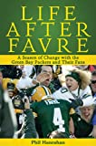 Life after Favre, Phil Hanrahan, 1602397732