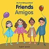 My First Bilingual Book–Friends (English–Spanish)