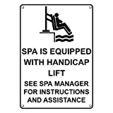 Weatherproof Plastic Vertical Spa Is Equipped With Handicap Lift Sign with English Text and Symbol