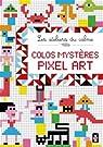 Colos mystères pixel art par Yassine