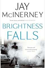 Brightness Falls Paperback