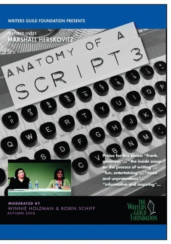 Screenwriters on Screenwriting Anatomy of a Script with Writer-Producer Marshall Herskovitz by The Writers Guild Foundation
