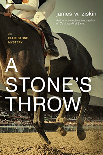 A Stone's Throw: An Ellie Stone Mystery by [Ziskin, James W.]