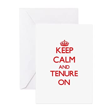 Amazon Cafepress Keep Calm And Tenure On Greeting Cards
