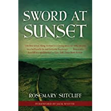 Sword at Sunset (Rediscovered Classics)