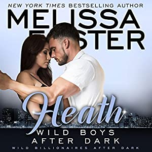 Wild Boys After Dark: Heath Audiobook