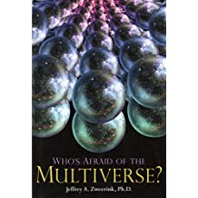 Who's Afraid of the Multiverse?