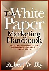 The White Paper Marketing Handbook
