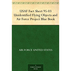 USAF Fact Sheet 95-03 Unidentified Flying Objects and Air Force Project Blue Book