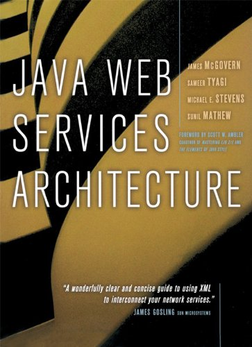 Download Java Web Services Architecture (The Morgan Kaufmann Series in Data Management Systems) Pdf