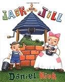 Jack and Jill, Daniel Kirk, 0399235531