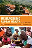 Reimagining Global Health - An Introduction