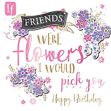 Happy Birthday Friend Handmade Embellished Greeting Card By Talking Pictures Cards