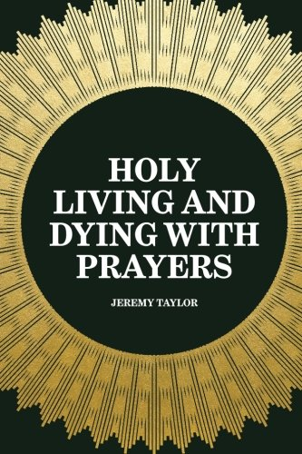 Holy Living and Dying with Prayers