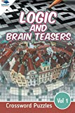 img - for Logic and Brain Teasers Crossword Puzzles Vol 1 (Crossword Puzzles Series) book / textbook / text book