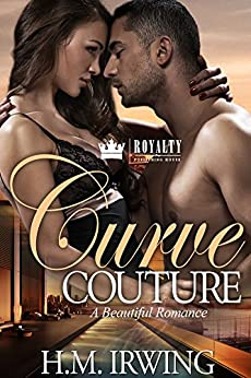Curve Couture: A Beautiful Romance by [Irwing, H.M.]