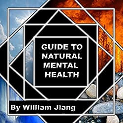Guide to Natural Mental Health