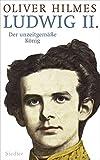 Ludwig II.: Der unzeitgemäße König