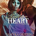 Bitter Heart: A Lover Scorned | Tamyra Griffin