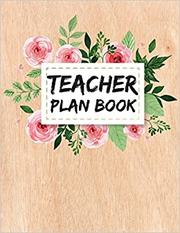 graphic about Teacher Plan Books named Trainer Software E-book: Weekly Planner - 52 7 days Lesson Planner