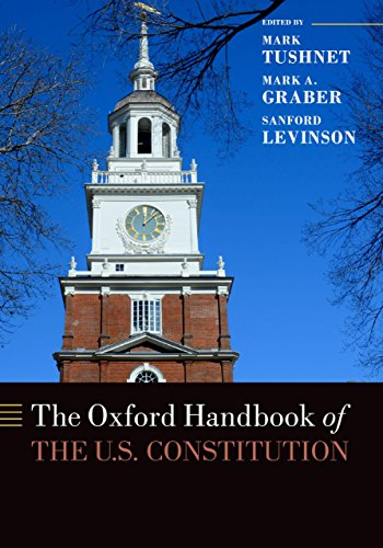 The Oxford Handbook of the U.S. Constitution (Oxford Handbooks)