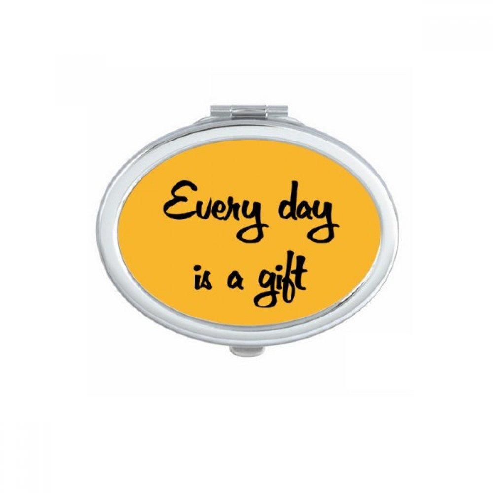 Every Day Is A Gift Inspirational Quote Sayings Oval Compact Makeup Pocket Mirror Portable Cute Small Hand Mirrors Gift