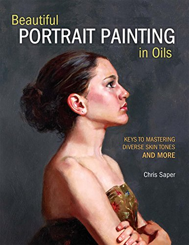 Oil Figures Portraits Painting - Beautiful Portrait Painting in Oils: Keys to Mastering Diverse Skin Tones and More
