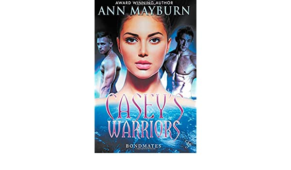 Caseys Warriors (Bondmates): Amazon.es: Ann Mayburn: Libros ...