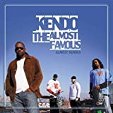 Almost Famous by Kendo the Almost Famous (2006-07-11)