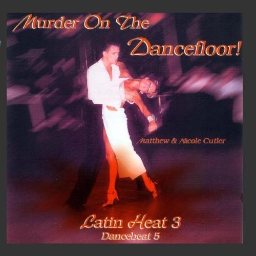 Murder On The Dancefloor - 3 Under blast sales 55% OFF Dancebeat Latin Heat 5