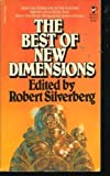 Best of New Dimensions, Robert silverberg, 0671829769
