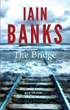Front cover for the book The Bridge by Iain Banks
