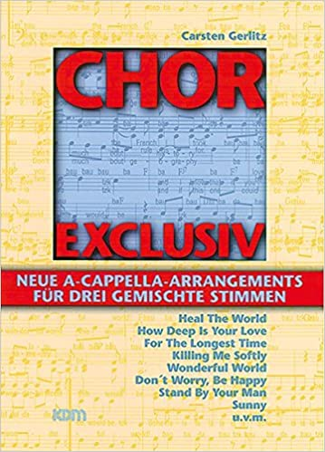 Chor exclusiv / Chor exclusiv Band 1: Neue A Cappella