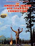 img - for The American Indian UFO Starseed Connection book / textbook / text book