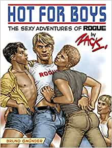 Hot for Boys: The Sexy Adventurs of Rogue (English and
