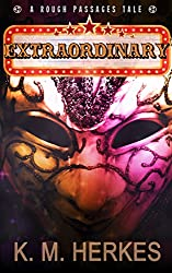 Extraordinary (Rough Passages Book 1)