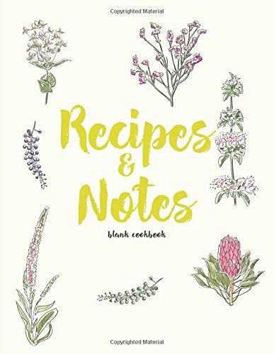 Blank Cookbook Recipes & Notes: Journal To Collects & Store Your Family Recipes (Cooking Gifts) (Cooking At Home With Bridget And Julia)