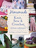img - for Homemade Knit, Sew and Crochet book / textbook / text book