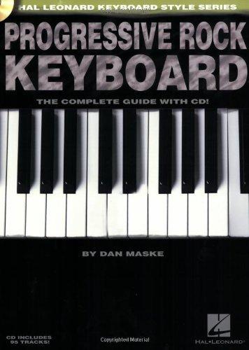 Progressive Rock Keyboard: The Complete Guide [With CD] (Hal Leonard Keyboard Style) by Dan Maske (1-May-2007) (Progressive Rock Keyboard)
