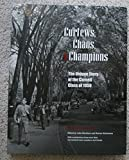 img - for Curfews, Chaos and Champions: The Unique Story of the Cornell class of 1950 book / textbook / text book